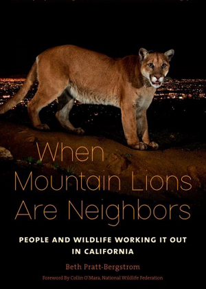 When Mountain Lions are Neighbors: Beth Pratt
