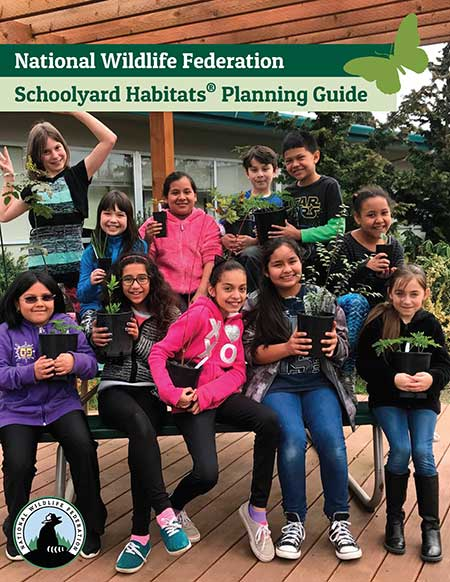 National Wildlife Federation Schoolyard Habitats Planning Guide